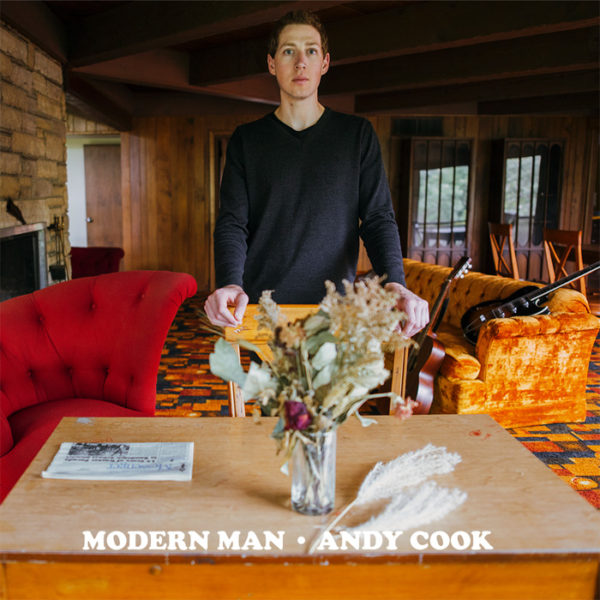 Andy Cook Modern Man Good Eye Records